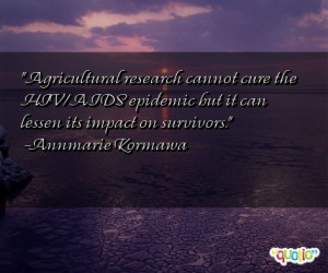 quotes about hivaids follow in order of popularity. Be sure to ...