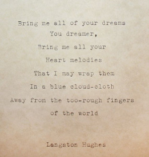 ... Bring, Inspirational Poetry Poems, Heart Poetry Poems, Langston Hughes