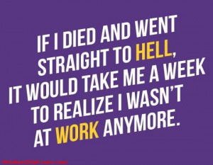 Hate My Job Funny Quotes I hate my job what do i do now