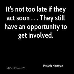 it s not too late if they act soon they still have an opportunity to ...