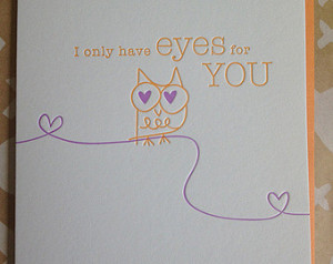 Owl Love Card - I only have eyes for you. Letterpress love Card. card ...