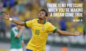 "There is no pressure when you making a dream come true"""
