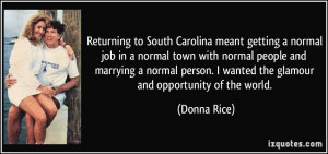 Returning to South Carolina meant getting a normal job in a normal ...