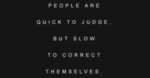 people-are-quick-to-judge-life-quotes-sayings-pictures-375x195.jpg