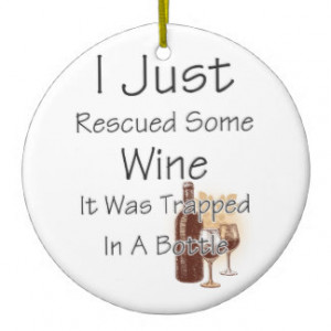 Funny Quote About Wine, Drinking Christmas Tree Ornament