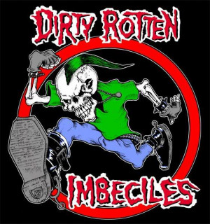 Dirty Rotten Imbeciles Image