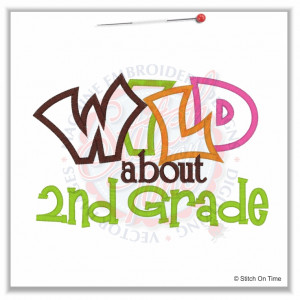 5062 Sayings : Wild About 2nd Grade Applique 5x7