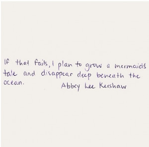Abby lee kershaw quote