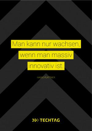 Hasso Plattner | Man kann nur wachsen, wenn man massiv innovativ ist.