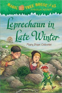 Leprechaun in Late Winter (Magic Tree House Series #43)