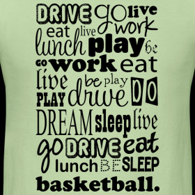 Cool Basketball Life Quote T-shirt Design
