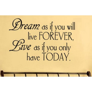data_Quotes_Dream as if you vinyl wall lettering words sticky art.jpg