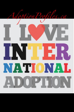 love international adoptions!
