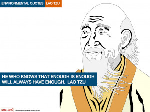 ... is enough will always have enough lao tzu quote environmental quotes