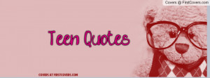TEEN Quotes Profile Facebook Covers
