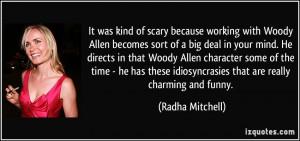 More Radha Mitchell Quotes