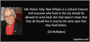 Like Venice, Italy, New Orleans is a cultural treasure. And everyone ...