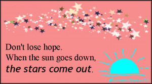 When the Sun Goes Down the Stars Come Out