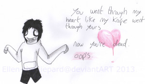 ANTIValentines Day with...Jeff the Killer by Ellen-the-Liepard