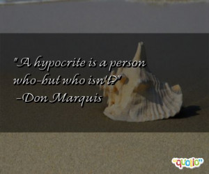 hypocrite is a person who-but who isn't?