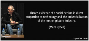 There's evidence of a social decline in direct proportion to ...