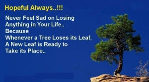 """Its Leaf, A New Leaf Is Ready To Take Its Place """" ~ Sports Quote"""