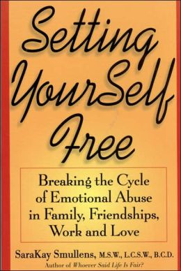 Setting Yourself Free: Breaking the Cycle of Emotional Abuse in Family ...