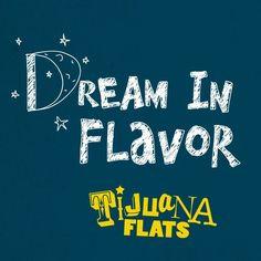 Dream in #flavor . #quotes #inspirational #love #tijuana #flats