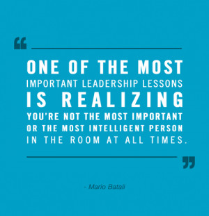 leadership quotes one of the most important leadership lessons is ...
