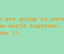 Project 5 Submissions We are going to save the world