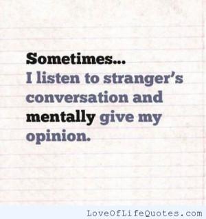 Listening Strangers Conversations
