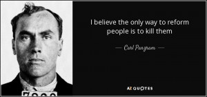 Carl Panzram Quotes