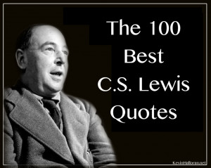 The 100 Best C.S. Lewis Quotes