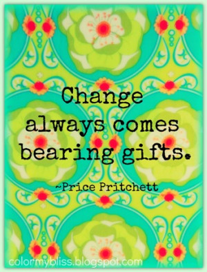 Colorful Quotes: Change is Good - Quote and Announcement!