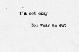 Im Not Okay Quotes My chemical romance - i'm not