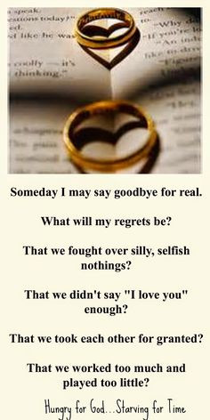We often take our husbands for granted. If you had to say goodbye ...