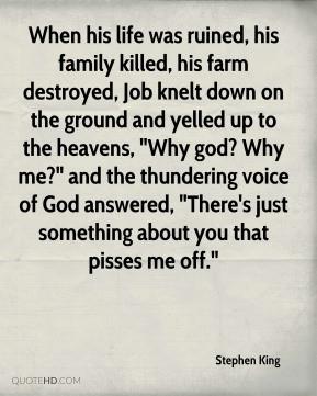 ... Why god? Why me?