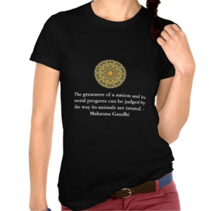 animal_rights_quote_mahatma_gandhi_shirt ...