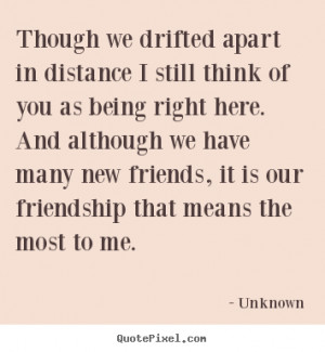 Quotes About Friends Drifting Apart