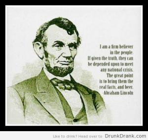 Abraham-Lincoln-Quote-on-beer-500x475.jpg