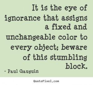 ... paul gauguin more success quotes love quotes friendship quotes life