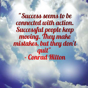 success-seems-to-be-connected-with-action-successful-people-keep ...