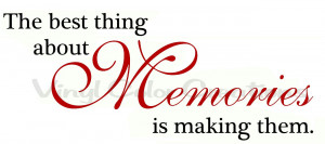Making Memories Quotes