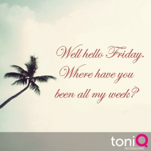 where have you been?? #weekend #tgif