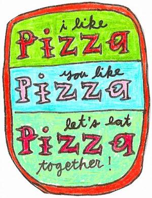 love pizza.