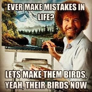 Bob Ross Quotes Funny Jokes Quotesgram