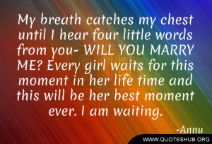 from you- WILL YOU MARRY ME? Every girl waits for this moment in her ...