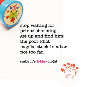 Funny Quotes Stop Waiting...