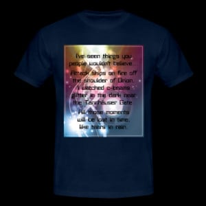 ve seen things you people... (Blade Runner) T-Shirts