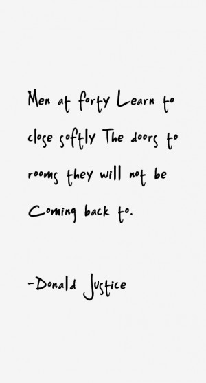 Donald Justice Quotes & Sayings